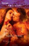 The Vampire Who Loved Me (Harlequin Nocturne)