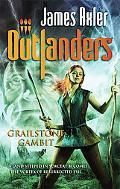 Grailstone Gambit (Outlanders Series #44)
