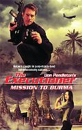Mission To Burma (The Executioner #360)