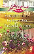 The Power of Love and the Courage to Dream