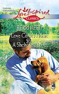 Love Comes Home And A Sheltering Love: Love Comes Home\A Sheltering Love