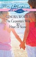 Carpenter's Wife and Heart of Stone : The Carpenter's Wife Heart of Stone