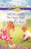 The Heart's Voice and A Family to Share: The Heart's Voice\A Family to Share (Steeple Hill L...