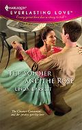 The Soldier and the Rose [Harlequin Everlasting Love Series #19]
