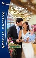 Marriage, Bravo Style! (Harlequin Special Edition)