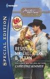Resisting Mr. Tall, Dark & Texan (Harlequin Special Edition)
