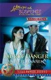 Face of Danger (Larger Print Steeple Hill Love Inspired Suspense: Texas Ranger Justice)