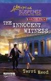 The Innocent Witness (Love Inspired Suspense (Large Print))