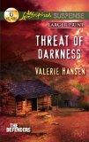 Threat of Darkness (Love Inspired Large Print Suspense)