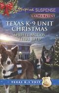 Texas K-9 Unit Christmas : Holiday Hero Rescuing Christmas