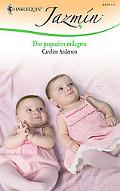 Dos Pequenos Milagros: (Two Little Miracles) (Harlequin Jazmin (Spanish)) (Spanish Edition)