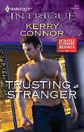 Trusting a Stranger (Harlequin Intrigue Series)