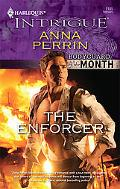 The Enforcer (Harlequin Intrigue Series)