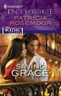 Saving Grace (Harlequin Intrigue Series)