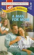 Man for Mom (Harlequin SuperRomance #826)