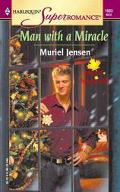 Man With A Miracle (Men Of Maple Hill)
