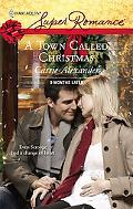 A Town Called Christmas [Harlequin Super Romance Series #1455]