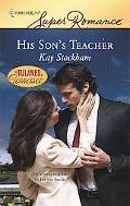 His Son's Teacher (Harlequin Super Romance #1502)