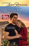 To Save a Family (Harlequin Super Romance #1512)