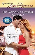 Wedding Heiress (Harlequin Super Romance #1521)
