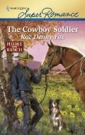 The Cowboy Soldier (Harlequin Superromance)