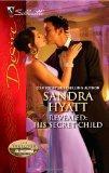 Revealed: His Secret Child: Revealed: His Secret Child\Rafe & Sarah--Part Three (Harlequin D...