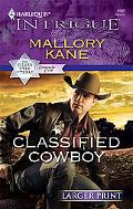 Classified Cowboy (Harlequin Intrigue (Larger Print))