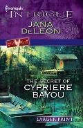 Secret of Cypriere Bayou