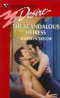 The Scandalous Heiress - Kathryn Taylor - Mass Market Paperback