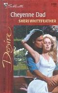 Cheyenne Dad - Sheri Whitefeather - Mass Market Paperback