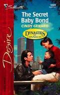Secret Baby Bond - Cindy Gerard - Mass Market Paperback