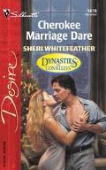 Cherokee Marriage Dare: Dynasties - the Connellys (Silhouette Desire)