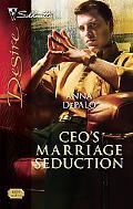 CEO's Marriage Seduction (Silhouette Desire Series #1859)