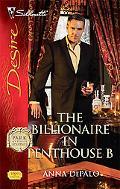 The Billionaire in Penthouse B (Silhouette Desire #1909)