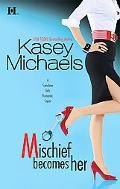 Mischief Becomes Her (Sunshine Girls Series #2)