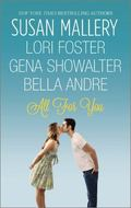 All for You : Halfway There Buckhorn Ever after the One You Want One Perfect Night