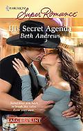 His Secret Agenda (Harlequin Super Romance)