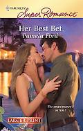 Her Best Bet (Harlequin Super Romance)