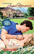 The Man She Once Knew (Harlequin Super Romance)