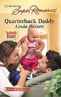 Quarterback Daddy (Harlequin Super Romance (Larger Print))