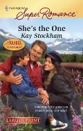 She's the One (Harlequin Super Romance (Larger Print))