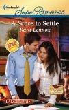 A Score to Settle (Harlequin Super Romance (Larger Print))