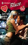 My Wildest Ride (Harlequin Blaze Series #376)