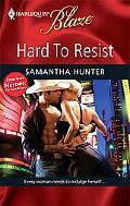 Hard To Resist (Harlequin Blaze #478)