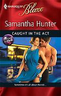 Caught in the Act (Harlequin Blaze)
