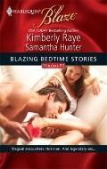 Blazing Bedtime Stories, Volume IV: Cupid's Bite\I Wish He Might... (Harlequin Blaze)