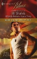 Born on the 4th of July: Friendly Fire\The Prodigal\Packing Heat (Harlequin Blaze)