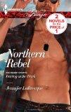 Northern Rebel: Daring in the Dark