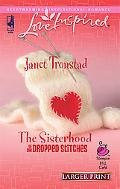 Sisterhood of the Dropped Stitches