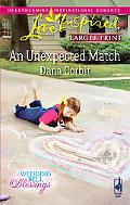 An Unexpected Match (Steeple Hill Love Inspired (Large Print))
